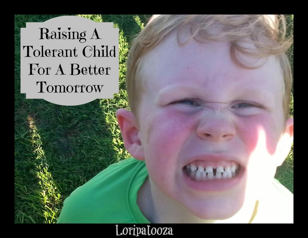 Tolerant Child